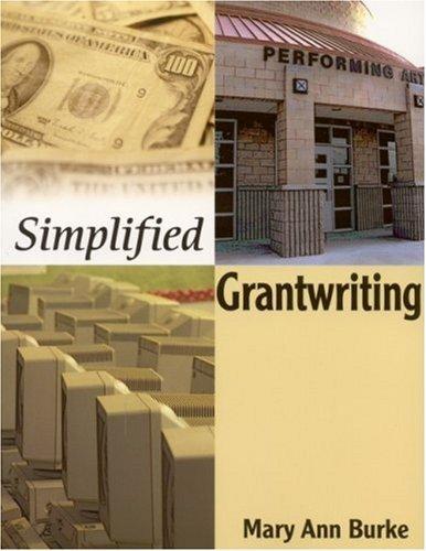 Simplified Grantwriting by Mary Ann Burke (2002-06-14)