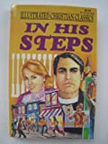 In His Steps, Charles M. Sheldon and Dan Larsen, 1557482756