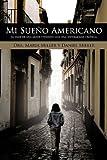 Mi Sueño Americano, Maria Miller and Daniel Miller, 145209246X