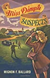 Miss Dimple Suspects: A Mystery (Miss Dimple Mysteries)
