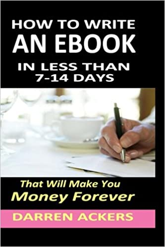 How To Write A Non Fiction eBook In 7 -14 Days That Will Make You ...