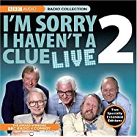 I'm Sorry I Haven't a Clue Live 2 (BBC Radio Collection): v. 2 by Humphrey Lyttelton, Tim Brooke-Taylor, Barry Cryer, Graeme G (2008) Audio CD