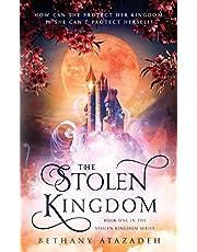 The Stolen Kingdom (The Stolen Kingdom Series)