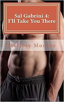 Book Sal Gabrini 4: I'll Take You There: Volume 7 (The Gabrini Men Series)
