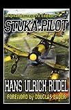Stuka Pilot, Hans-Ulrich Rudel, 1908476877