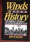 Winds of History, John H. Backer, 0442213824