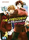 The President Is Produced By My Color par Kusuki