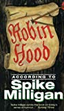 Front cover for the book Robin Hood According to Spike Milligan by Spike Milligan