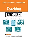 Teaching English : A Handbook for Primary and Secondary School Teachers, , 0415335272