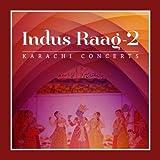 Indus Raag 2 - Karachi Concerts