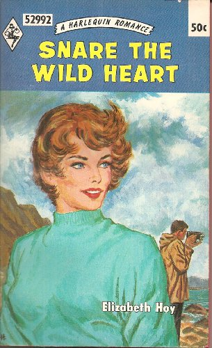 Snare the Wild Heart (A Harlewuin Romance, 52992)