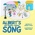 Albert's New Friendly Everyday Song | Chrissy Tetley