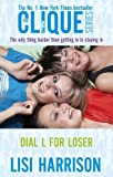Dial L for Loser by Lisi Harrison front cover