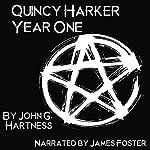 Year One: A Quincy Harker, Demon Hunter Collection | John G. Hartness