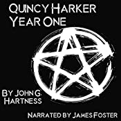 Year One: A Quincy Harker, Demon Hunter Collection | John G. Hartness