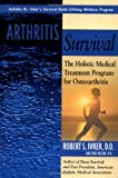 Arthritis Survival, Robert S. Ivker and Todd Nelson, 1585420972