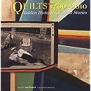 Quilts 1700-2010: Hidden Histories, Untold Stories