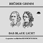 Das blaue Licht |  Brüder Grimm