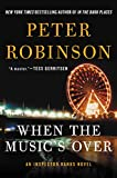 When the Music's Over: An Inspector Banks Novel (Inspector Banks Series Book 24) by  Peter Robinson in stock, buy online here