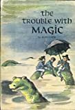 The Trouble with Magic, Ruth Chew, 0590103431