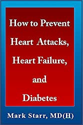 How to Prevent Heart Attacks, Heart Failure, and Diabetes