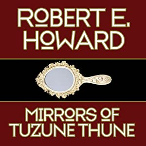 The Mirrors of Tuzun Thune Audiobook