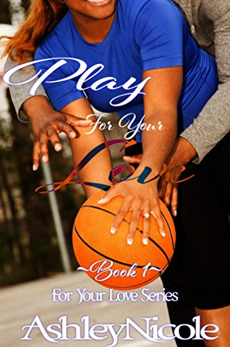 Image result for play for your love ashley nicole