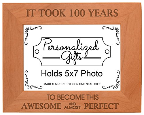 100th Birthday Gift Took 100 Years Awesome Natural Wood Engraved 5x7 Landscape Picture Frame Wood