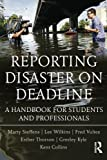 img - for Reporting Disaster on Deadline: A Handbook for Students and Professionals book / textbook / text book