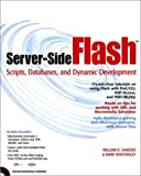 Server-Side Flash, William B. Sanders and Mark Winstanley, 0764535986