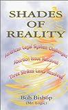 Shades of Reality, Bob Bishop, 0944435440