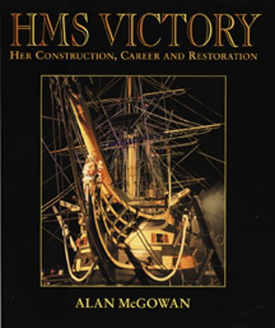 Hms Victory: Her Construction, Career, and Restoration pdf epub