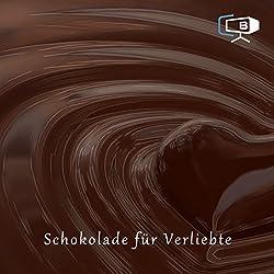 Der Schokoladenratgeber. Verliebt