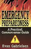 Emergency Preparedness, Evan Gabrielsen, 0882906623