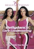 Belly Twins: Bellydance Core Conditioning