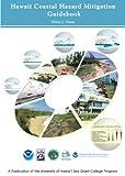 Hawaii's Coastal Hazard Mitigation Guidebook, Dennis J. Hwang, 1929054025