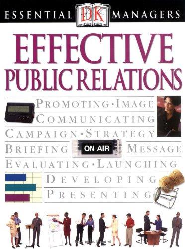 Download Effective Public Relations (Essential Managers) pdf epub