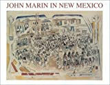 John Marin in New Mexico, S. Udall, 0826330207