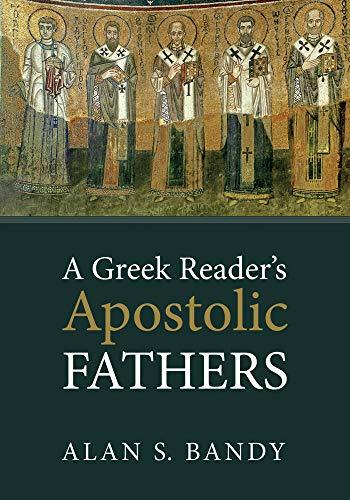 A Greek Reader's Apostolic Fathers
