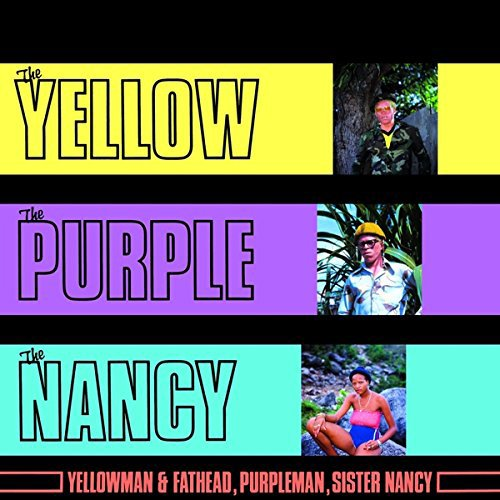 - The Yellow, The Purple & The Nancy