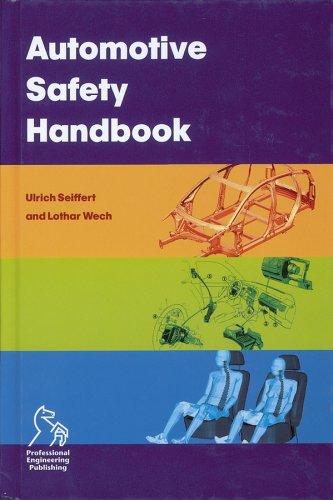 Automotive Safety Handbook, by Ulrich Seiffert, Lothar Wech