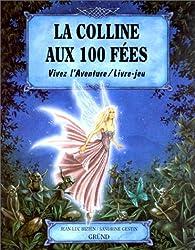 La colline aux 100 fées (livre-jeu) par Jean-Luc Bizien