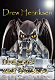 Dragons and Science, Drew Henriksen, 1595072233