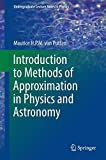 img - for Introduction to Methods of Approximation in Physics and Astronomy (Undergraduate Lecture Notes in Physics) book / textbook / text book