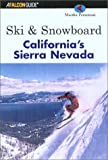 Ski and Snowboard California's Sierra Nevada, Martha Perantoni, 0762712422