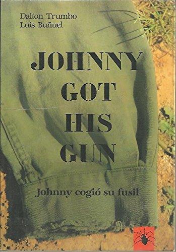 Johnny Got His Gun, Johnny Cogio Su Fusil
