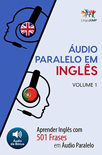 áudio Paralelo Em Inglês Aprender Inglês Com 501 Frases Em