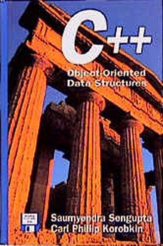C++: Object-Oriented Data Structures by Saumyendra Sengupta (1994-03-11)