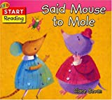 Said Mouse to Mole, Clare Bevan, 1595660143