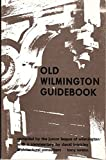 img - for Old Wilmington Guidebook. book / textbook / text book